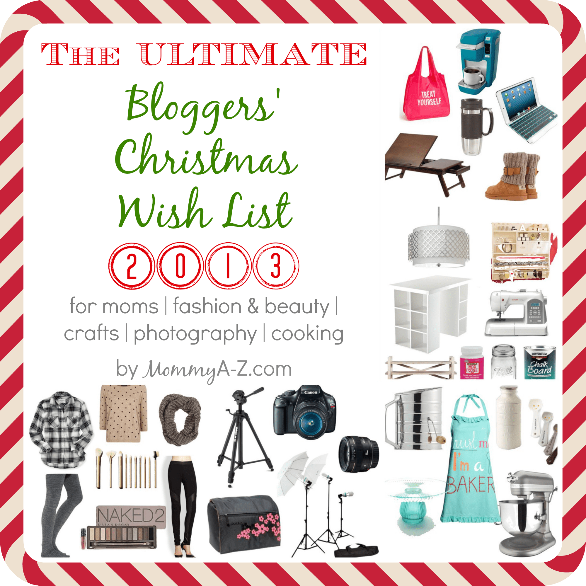 The Ultimate Bloggers Christmas Wish List 2013 Mommy A Z