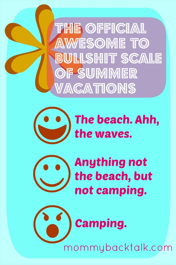 Awesome to Bullshit: Summer Vacations