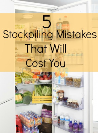 5 Stockpiling Mistakes That Will Cost You