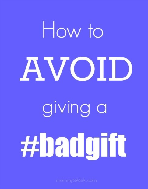 Picking Great Gifts How to Avoid Giving A Bad Gift