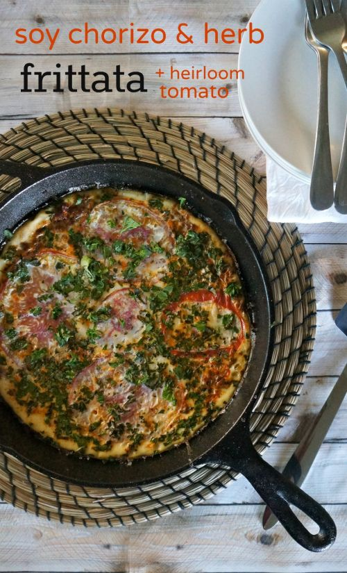 What's For Brunch- Soy Chorizo and Herb Frittata Skillet with Heirloom Tomatoes