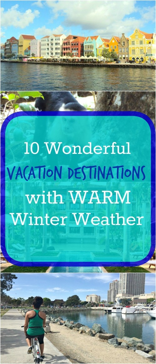 10 Wonderful Winter Vacation Travel Destinations With Warm Weather - There are so many wonderful family travel destinations where it's warm in the winter! These warm family vacation destinations are perfect for your winter trip!