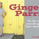 Ginger Parrish – Mom and Instagram Sensation