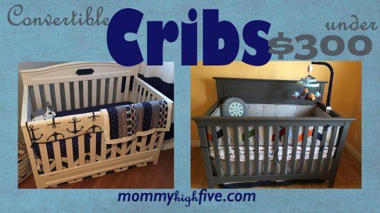 Top Convertible Cribs under $200