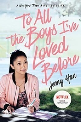 To All the Boys I've Loved Before Kindle Edition
