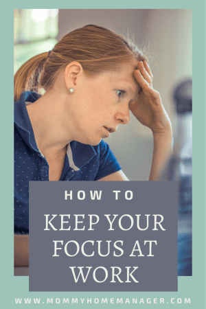 Keeping your focus when you are a working mom can be rough! Check out this post for tips on how to fight mom brain and stay on track.