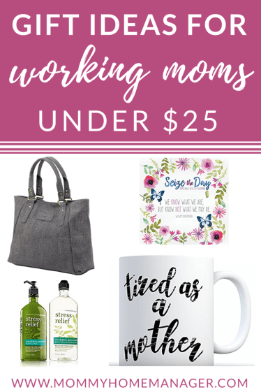 Gift ideas for working mom, affordable gifts for mom, gifts under $25. #workingmom #giftideas #giftsformom