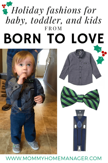 Born to Love offers baby fashions with a grown-up flair. Perfect for the holidays. #babyfashion #toddlerfashion #holidaystyle