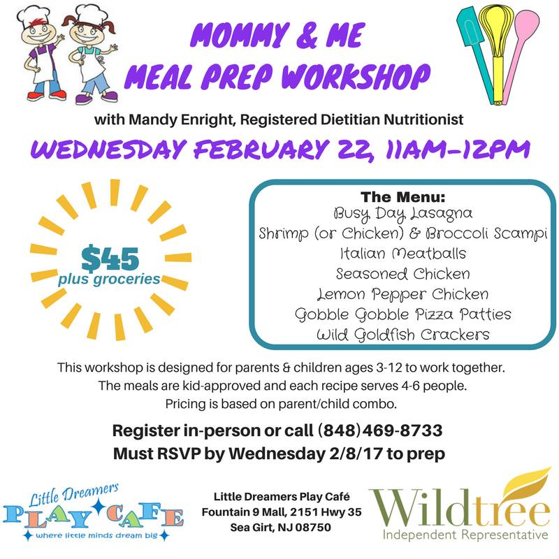 Mommy & Me Meal Prep at Little Dreamers Play Cafe (Sea Girt, NJ) -