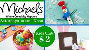 Kids Club Craft at Michaels (Multiple Locations)