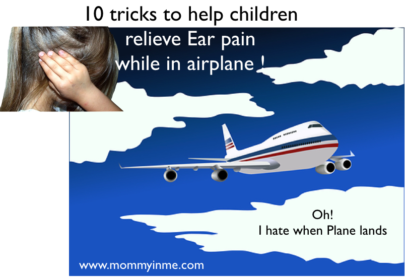 How to lessen the ear pain while in aeroplane