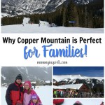 Why Copper Mountain is Perfect for Families