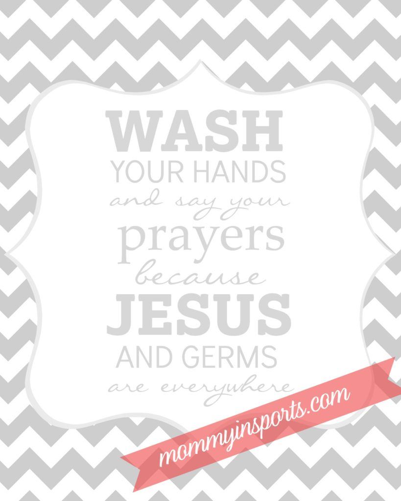 FREE bathroom printable Wash Your Hands and say your prayers mis