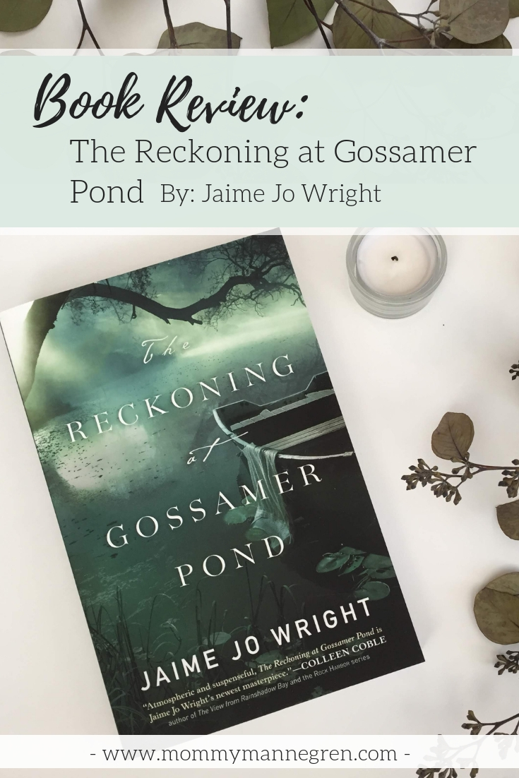 Book Review: The Reckoning at Gossamer Pond