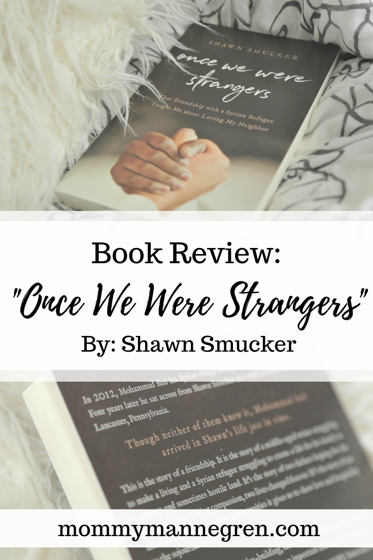 Once We Were Strangers Review