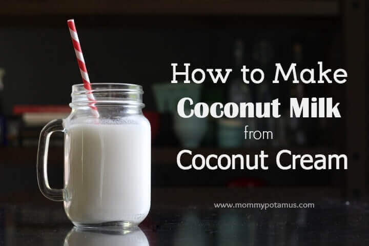 How To Make Coconut Milk From Coconut Cream