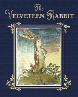 The Velveteen Rabit Gift Edition Random House
