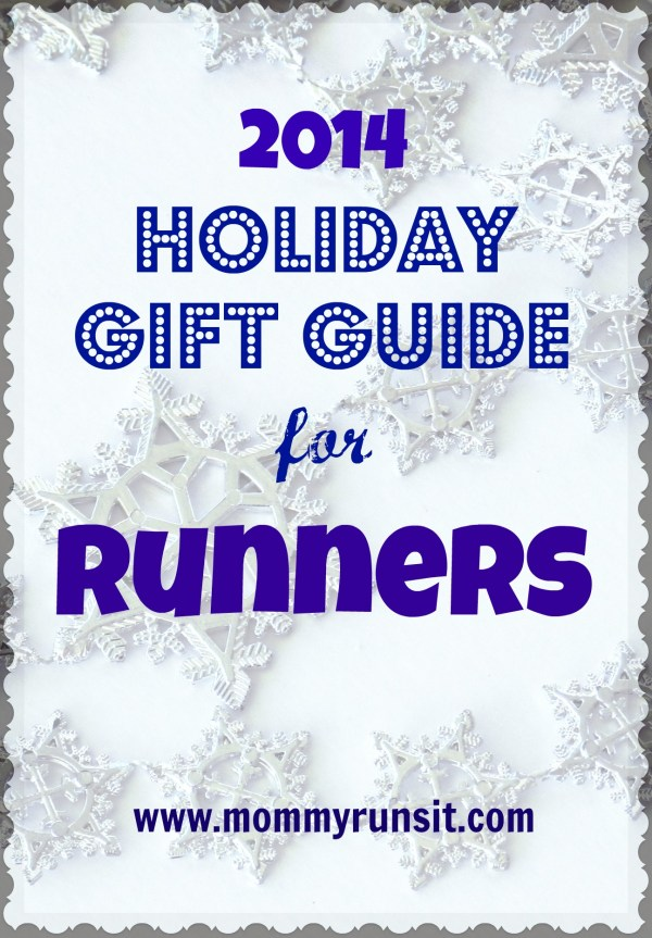 2014 Holiday Gift Guide for Runners | Mommy Runs It