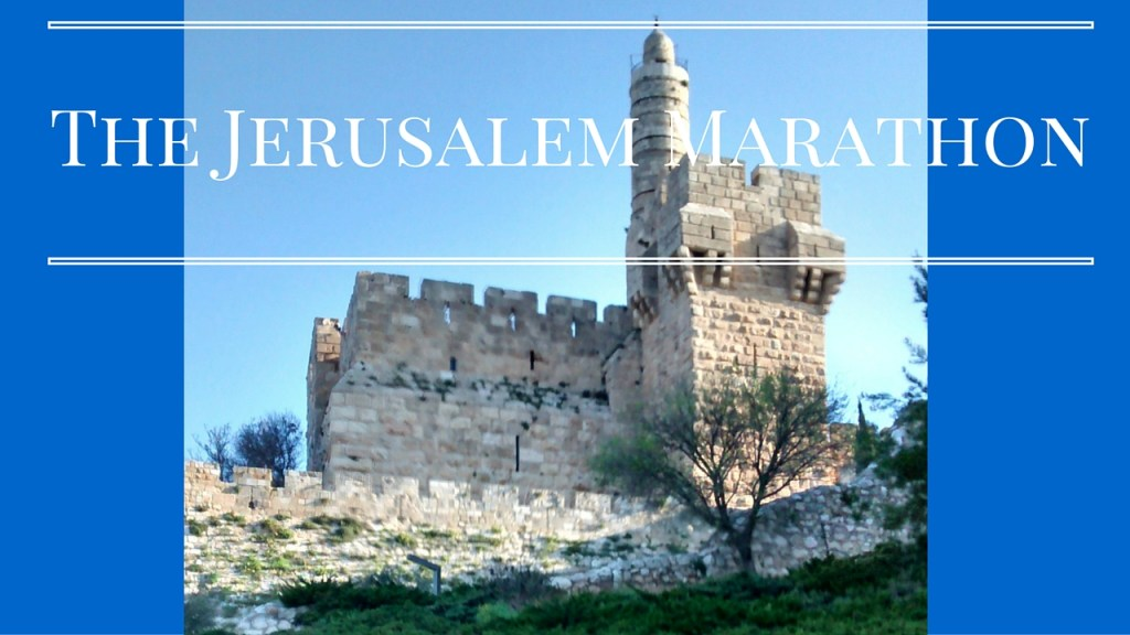 Looking Back: The Jerusalem Marathon