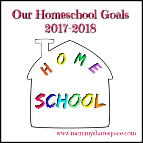 Our Homeschool Goals 2017-2018