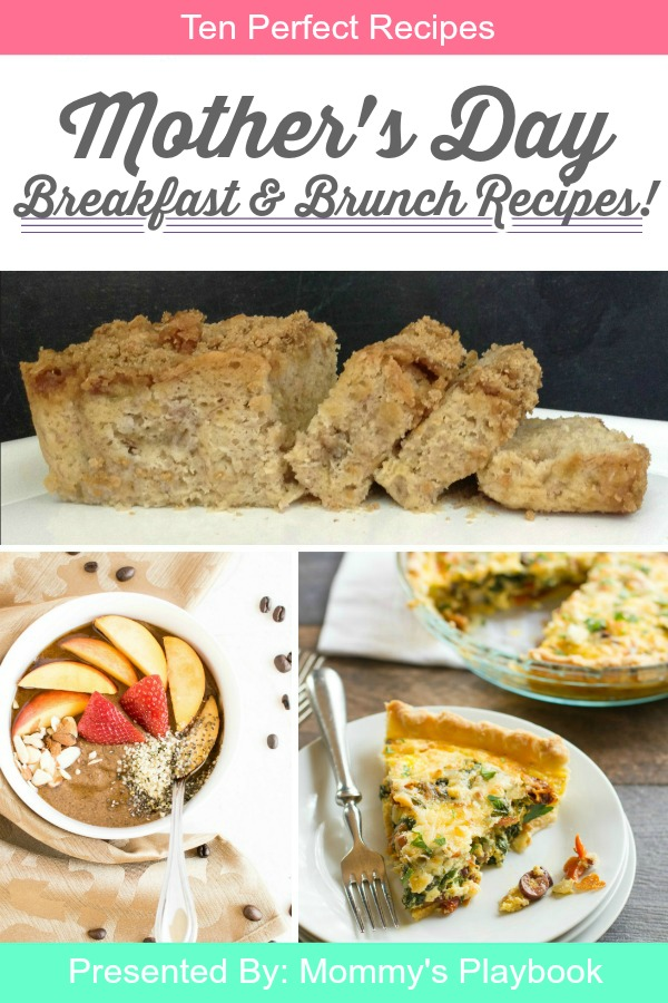 10 Recipes for the Perfect Mother's Day Breakfast for Brunch! #MothersDay #CelebrateMom
