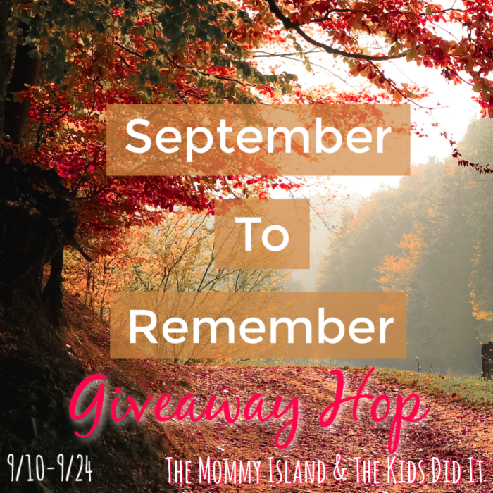 Enter to Win $10 PayPal Cash or Amazon Gift Card at the September to Remember Giveaway Hop at Mommy's Playbook