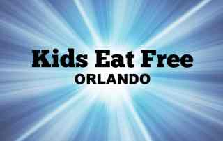 KIDS EAT FREE IN ORLANDO