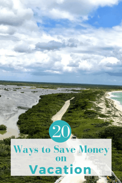 20 Ways to save money on vacation
