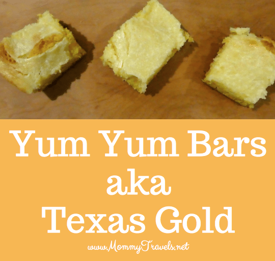Yum Yum bars are easy to make. You make them with a yellow cake mix. This is also commonly known as Texas Gold.