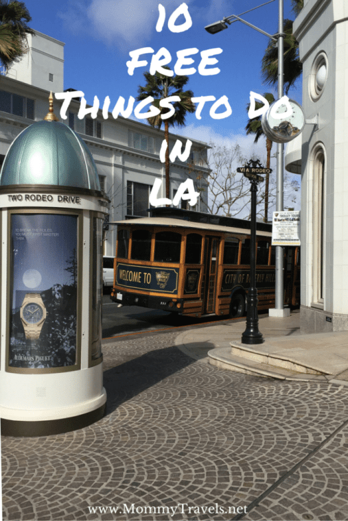 Fun Things To Do In Los Angeles don't have to cost money. Check out these 10 Free options that everyone will enjoy while in the city!