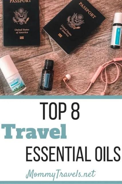 Top 8 Travel Essential Oils