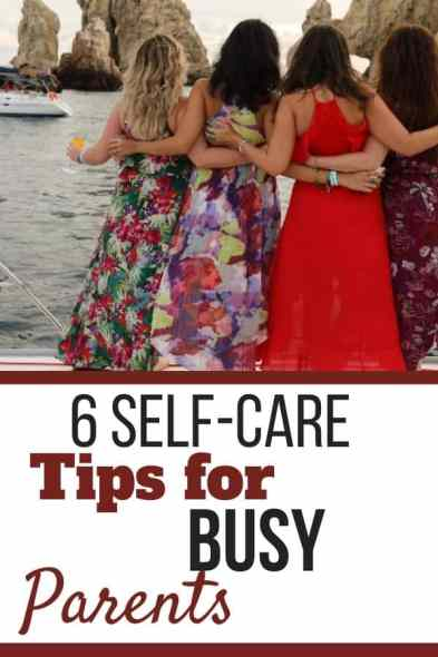 6 Self-care tips for busy parents
