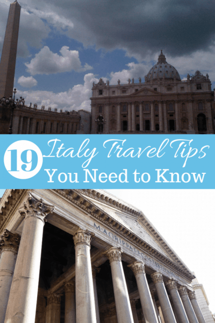 19 Italy Travel Tips you need to know before your Italian vacation