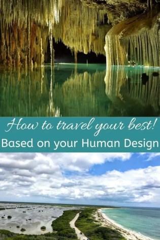 Human Design Travel Tips