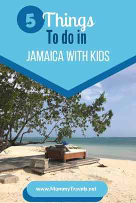 5 things to do in Jamaica with kids