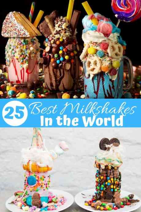 25 Best Milkshakes in the world and where to find them.
