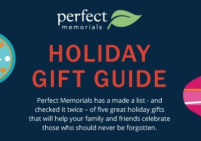 Perfect Memorials Holiday Gift Guide