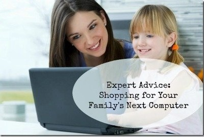 Expert Advice on Shopping For Your Family's Next Computer