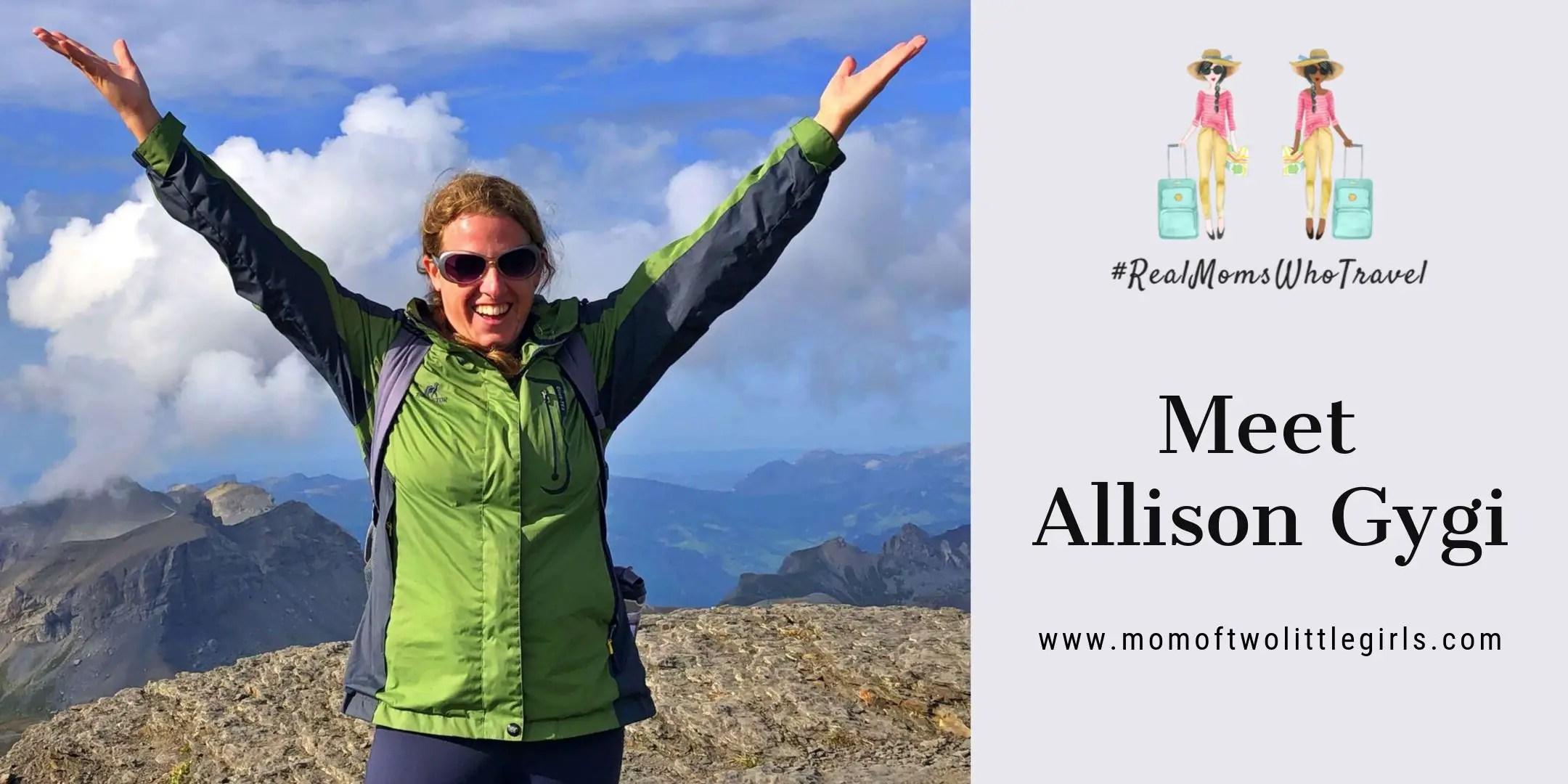 Meet Allison Gygi real moms who travel