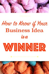 How to Know if Your Business Idea is a Winner