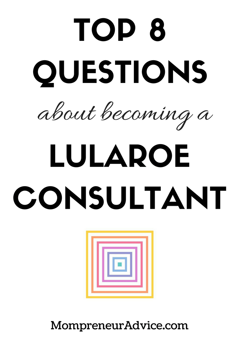 top 8 questions about becoming a lularoe consultant