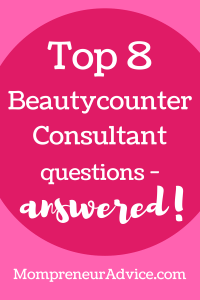 Top 8 Questions About Becoming a Beautycounter Consultant – answered!