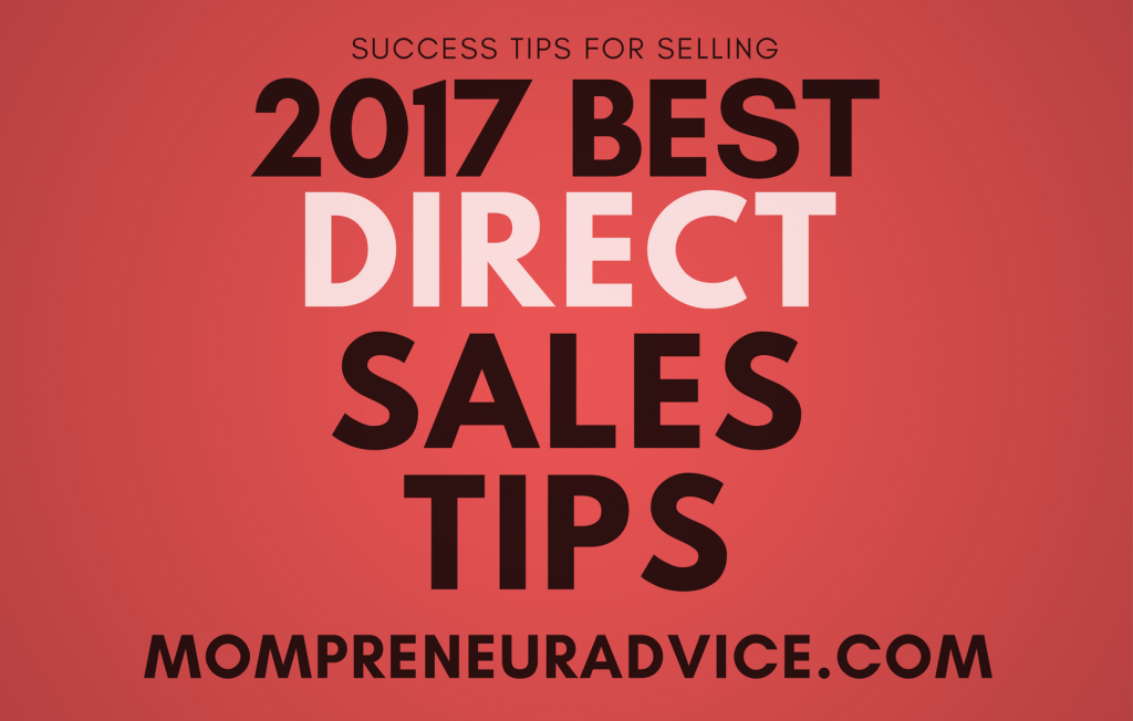 2017 Best Direct Sales Tips for Newbies