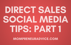 Social Media for Direct Sales in 2017: Part 1