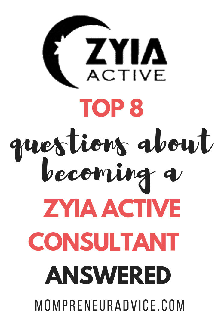 Top 8 questions about become a Zyia Active Consultant - answered! - MompreneurAdvice.com. Image shows Zyia Active logo with black and red lettering on a white background.