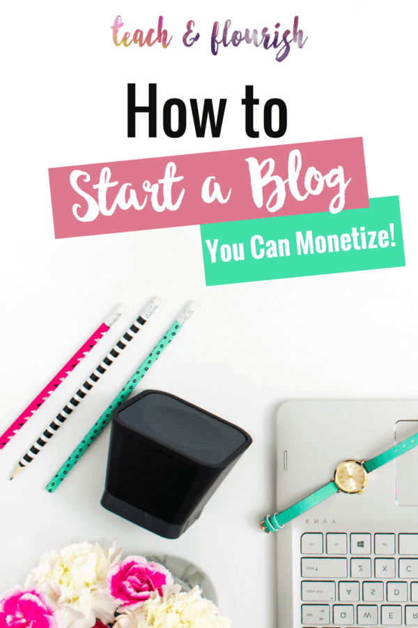 How to Start a Blog You Can Monetize