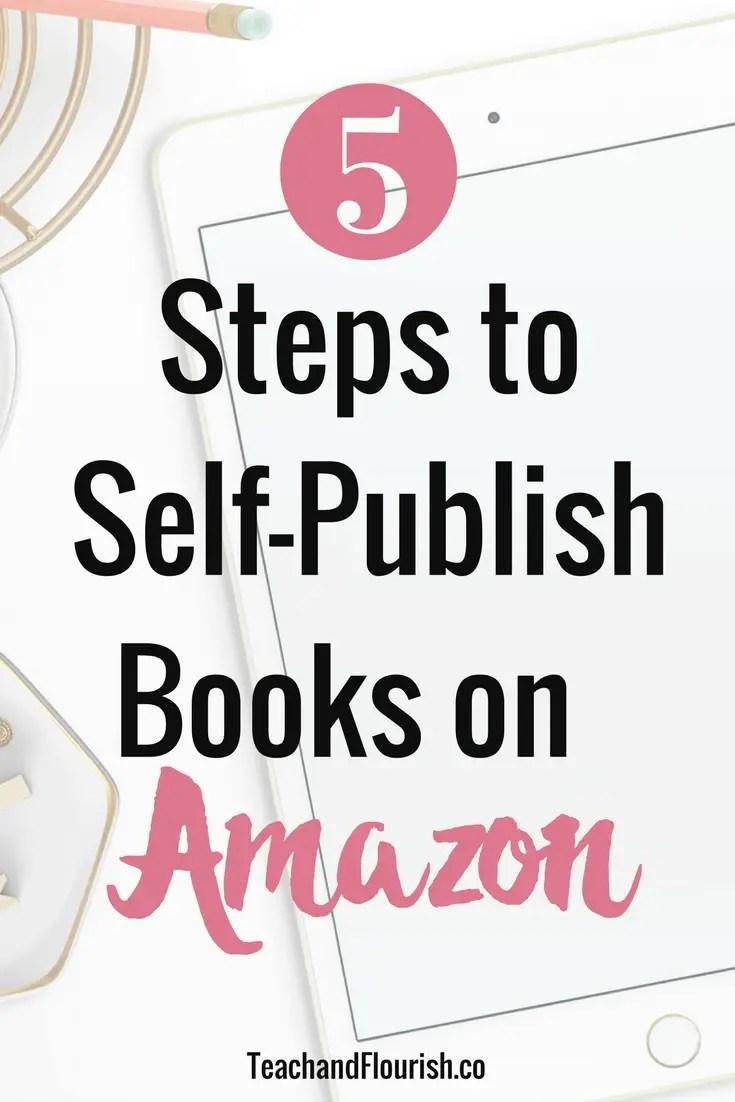 5 steps to self-publish books on Amazon