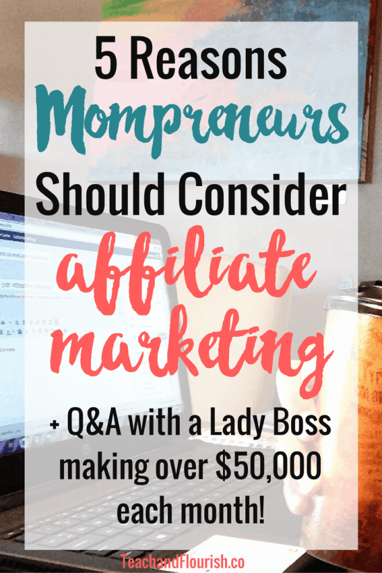 Are you a mompreneur looking to monetize your blog, but you've been avoiding affiliate marketing? That used to be me too. Then I heard about a lady making $50K per month, and I changed my mind. Click through to read 5 reasons why you should consider affiliate marketing.