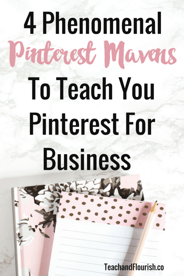 4 Phenomenal Pinterest Mavens To Teach You Pinterest For Business