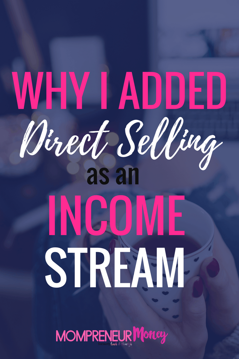 Direct Selling as an Income Stream for Bloggers